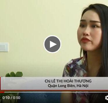 Video của chị Hoài Thương (Long Biên, Hà Nội) chia sẻ về quá trình sử dụng sản phẩm