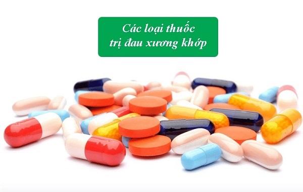 Các loại thuốc trị đau xương khớp
