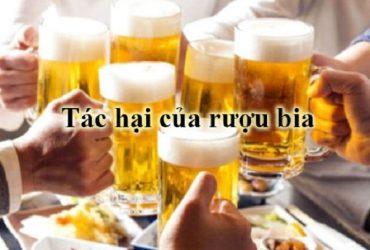 Tác hại của rượu bia đối với cơ thể